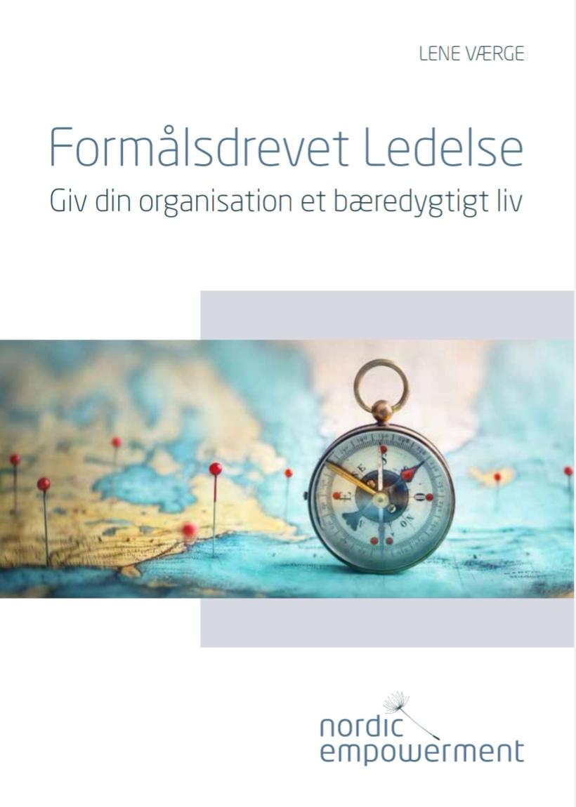 [INTRO] Formålsdrevet Ledelse – Giv din organisation et bæredygtigt liv